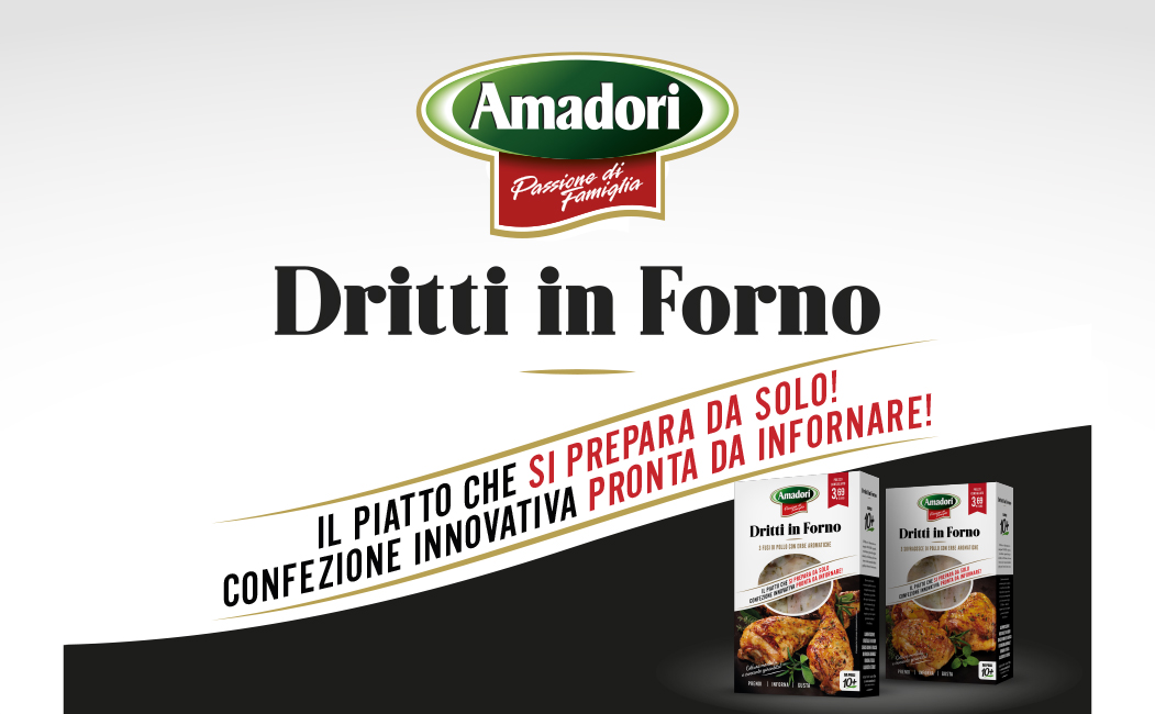 """Dritti In Forno"" (Straight in the oven): new naming and packaging to launch the new ready-made Amadori dishes"