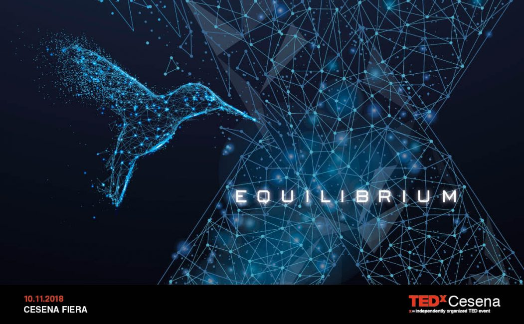 "It's time for ""Equilibrium"": on the 10th of November, the new edition of TEDxCesena."